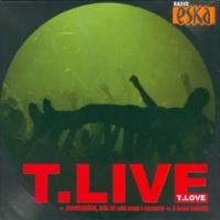 T.LOVE She loves Dostoyevsky (live)