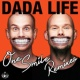 Dada Life One Smile [Remixes]