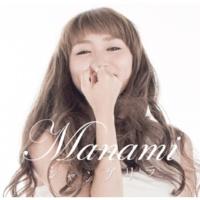Manami 愛の輪