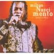 Milton Nascimento Tambores de Minas (Ao Vivo)