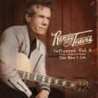 Randy Travis Influence Vol. 2: The Man I Am