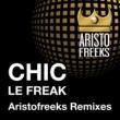 Chic Chic & Aristofreeks Le Freak Remixes