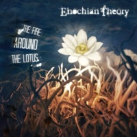 Enochian Theory The Fire Around The Lotus