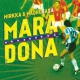 Mirkka & Madrugada Maradona