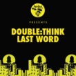 Double:think Last Word