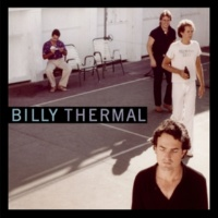 Billy Thermal I Tell You My Dream