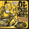 Oi-SKALL MATES Luvin' side new stomper