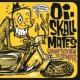 Oi-SKALL MATES Bring on Nutty Stomper fun