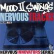 Mood II Swing Mood II Swing's Nervous Tracks