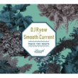 DJ Ryow a.k.a. Smooth Current Trace The Roots (intro)