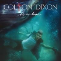 Colton Dixon Dare To Believe