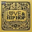 ヴァリアス・アーティスト VH1 Love & Hip Hop: Music From The Series