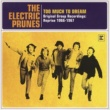 The Electric Prunes Too Much To Dream - Original Group Recordings: Reprise 1966-1967