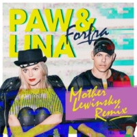 Paw&Lina Forfra (Mother Lewinsky Remix)