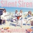 Silent Siren BANG!BANG!BANG!