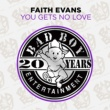 Faith Evans You Gets No Love
