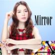 安田 レイ Mirror