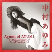 中村あゆみ Ayumi of AYUMI~30th Anniversary All Time Best(deluxe edition)