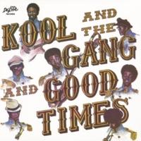 Kool & The Gang Good Times