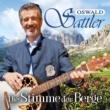 Oswald Sattler Die Stimme der Berge