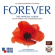 Central Band Of The Royal British Legion Forever: The Official Album of the World War 1 Commemorations