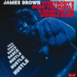 James Brown Everybody's Doin' The Hustle & Dead On The Double Bump