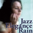 ジャニス・シーゲル JAZZ ELEGANCE RAIN