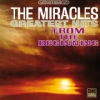 The Miracles Greatest Hits: From The Beginning