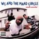 WC & The Maad Circle Intro