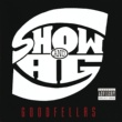 Show & A.G. You Know Now