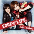 EDGE of LIFE Can't Stop