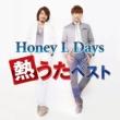 Honey L Days Honey L Days 熱うたベスト