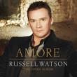 ラッセル・ワトソン Amore - The Opera Album