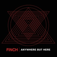 Finch Anywhere But Here