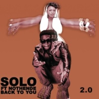 Solo/Nothende Back To You  2.0 (feat.Nothende)