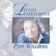 Pepe Willberg Lauluja rakkaudesta