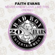 Faith Evans Never Knew Love Like This (Remix)