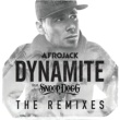 Afrojack/Snoop Dogg Dynamite (feat.Snoop Dogg) [Danny Howard Remix]