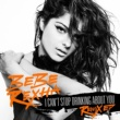 Bebe Rexha I Can't Stop Drinking About You Remix EP