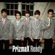 PrizmaX Ready
