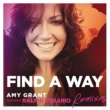 Amy Grant/Ralphi Rosario Find A Way (feat.Ralphi Rosario) [Big Room Radio Edit]