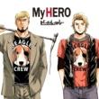 ビーグルクルー My HERO
