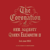 HM Queen Elizabeth II/John Snagge/Dr Geoffrey Fisher, Archbishop of Canterbury The Coronation Service of Her Majesty Queen Elizabeth II (1997 Remastered Version): V. The Presenting of the Holy Bible