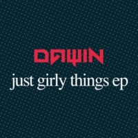 Dawin Just Girly Things