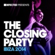Various Artists Defected Presents The Closing Party Ibiza 2014