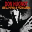 Don Huonot Verta, pornoa & propagandaa [Deluxe]