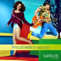 Prisca Soetikno Super PD (feat. Nugie)