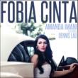 Amanda Imani Fobia Cinta