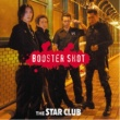 THE STAR CLUB BOOSTER SHOT