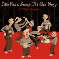 Little Fats & Swingin' Hot Shot Party When You're Smiling